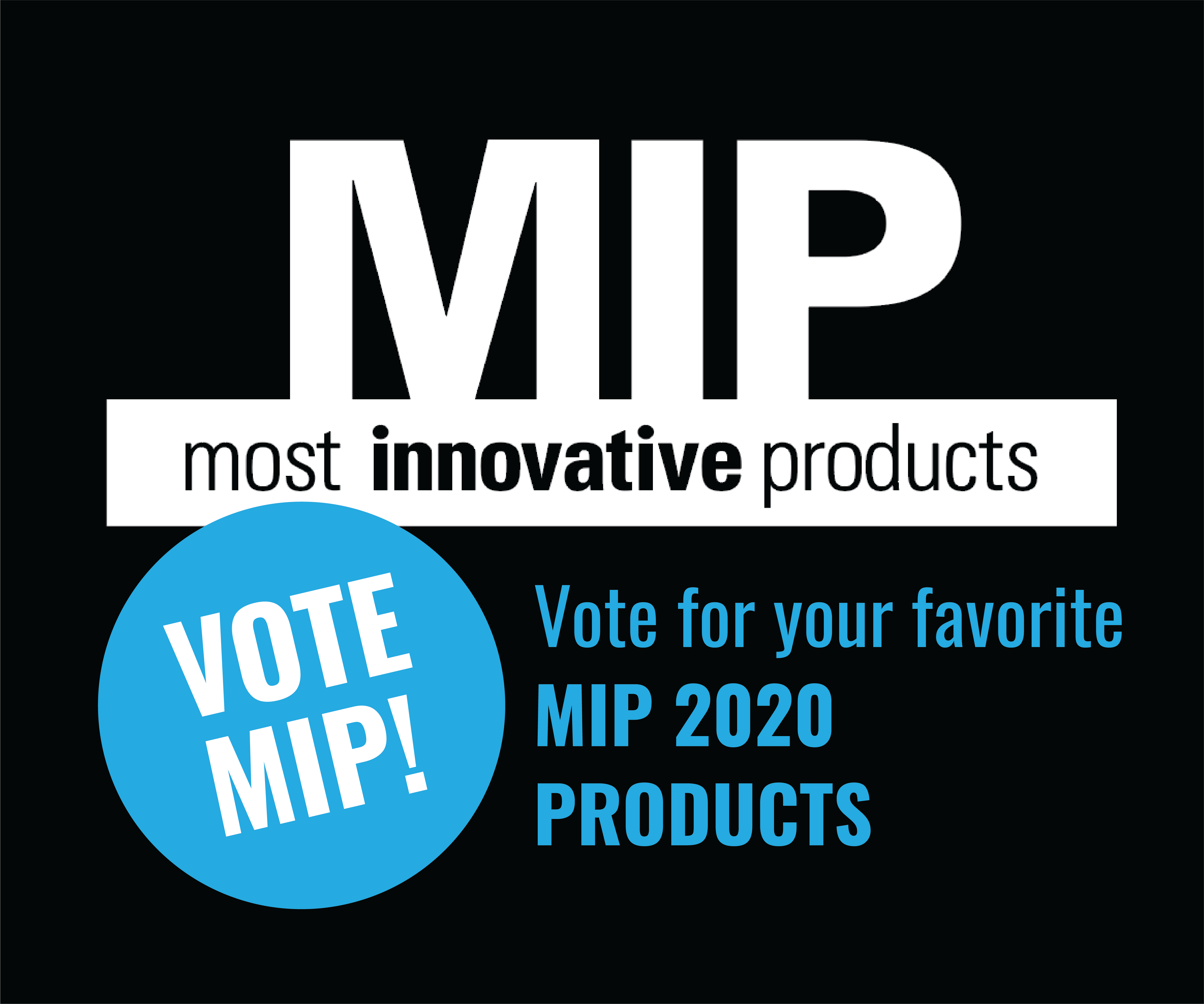 Vote for your favorite most innovative products.